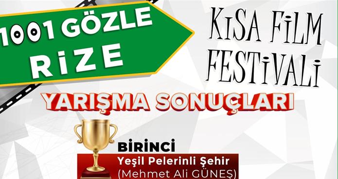 1001 GÖZLE RİZE FİLM FESTİVALİ'NDE DERECEYE GİRENLER BELLİ OLDU