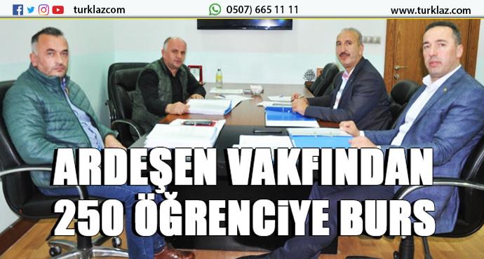 250 ÖĞRENCİYE ARDEŞEN VAKFINDAN BURS