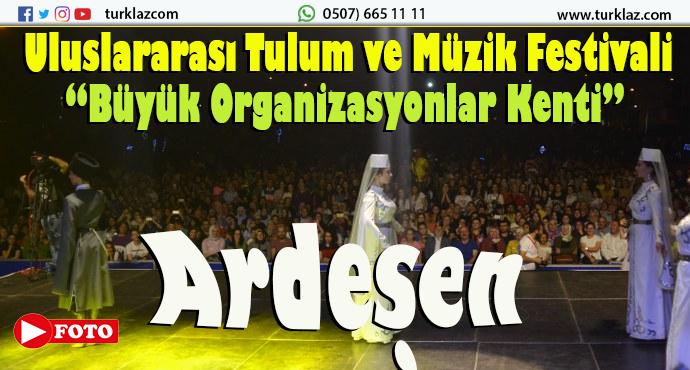 ARDEŞEN'DEKİ FESTİVALE 10 BİN KİŞİ KATILDI