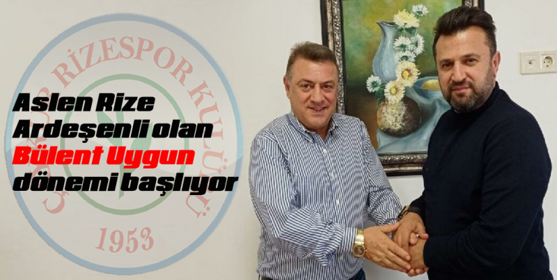 Aslen Ardeşenli Bülent Uygun Ç.Rizespor'la anlaştı