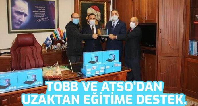 TOBB ve ATSO'dan uzaktan eğitime destek