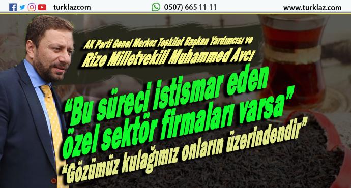 VEKİL AVCI;ÖZEL SEKTÖR FİRMALARI UYARDI