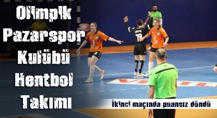 Olimpik Pazar Spor Kulübü Hentbol Takımı 2.maçında mağlup