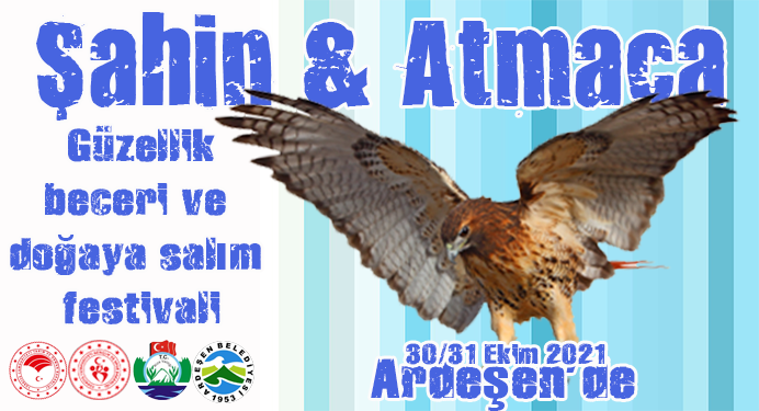 Şahin ve Atmaca Festivali 30/31 Ekim tarihlerinde Ardeşen'de