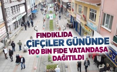100 BİN FİDAN ÜCRETSİZ DAĞITILDI