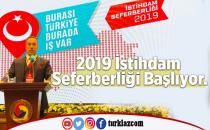 2019 İSTİHTAM SEFERBERLİĞİ BAŞLIYOR