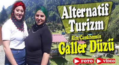 ALTERNATİF TURİZMDE GALLER DÜZÜ İDDİALI