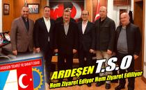 ARDEŞEN T.S.O ZİYARETLER TRAFİĞİNDE