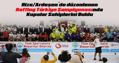 Ardeşen'de düzelenen Rafting Türkiye Şampiyonasında Kupalar Sahiplerini Buldu