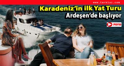ARDEŞEN'DE YİNE BİR İLK