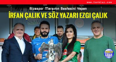ARDEŞENLİ ÇİFTTEN Ç.RİZESPOR'A MARŞ