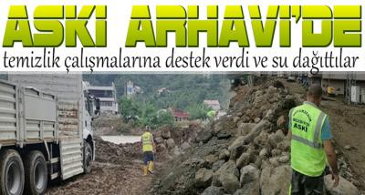 ASKİ Arhavi Belediyesi ekipleriyle birlikte sahada olacak