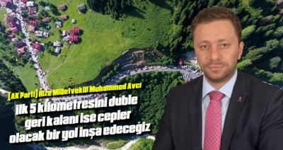 AVCI; AYDER DUBLO YOL PROJESİNDE DEĞİŞİKLİK