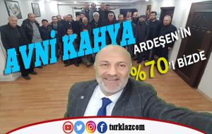 AVNİ KAHYA ARDEŞE'NİN YÜZDE 70'i BİZDE
