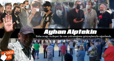 Ayhan Alptekin Ebediyete Uğurlandı