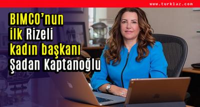 BİMKO'UNU İLK KADIN RİZELİ  BAŞKANI