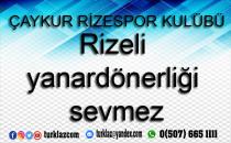 Ç.RİZESPOR'DAN KARAMAN'A TEPKİ