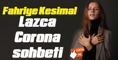 Fahriye Kesimal LAZCA sohbeti