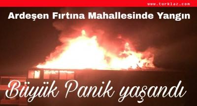 FIRTINA MAHALLESİNDE YANGIN PANİĞİ