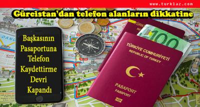 GÜRCİSTAN'DAN TELEFON ALANLARIN DİKKATİNE
