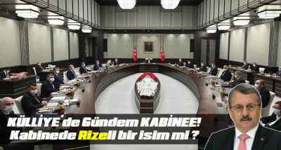 KÜLLİYE'de Gündem KABİNEE!