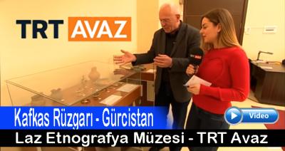 LAZ ENTOGRAFYA MÜZESİ-TRT AVAZ