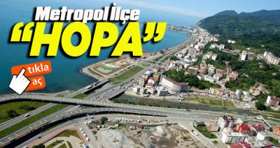 METROPOL İLÇE ARTVİN/HOPA