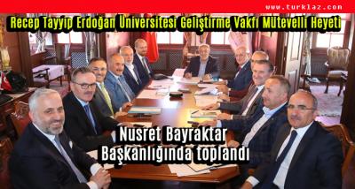RİZE R.T.E ÜNİVERSİTESİ VAKFI TOPLANDI