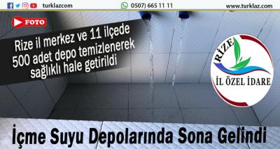 RİZE VE İLÇELERDE 500 ADET SU DEPOSU TEMİZLENDİ
