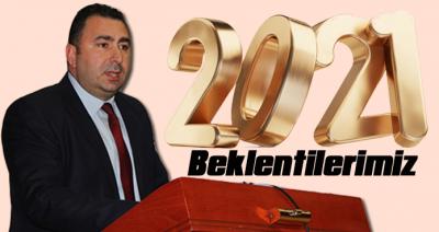 SALİH NAVDAR: 2021 YILINDAN BEKLENTİLERİMİZ