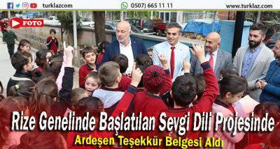 SEVGİ DİLİ PROJESİNDE ARDEŞEN'E TEŞEKKÜR BELGESİ
